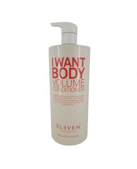ELEVEN I WANT BODY VOLUME...